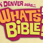 "5 Reasons you should use ""What's in the Bible?"""