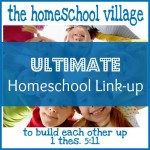 Ultimate Homeschool Link-Up #31
