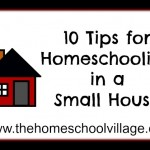 10 Tips for Homeschooling in a Small House