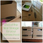 End of the Year Storage for your Homeschool