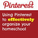 Organizing your homeschool with pinterest