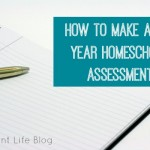 How to Make a Mid-Year Assessment for Your Homeschool