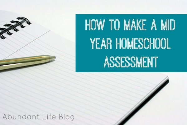 How to Make a Mid-Year Homeschool Assessment