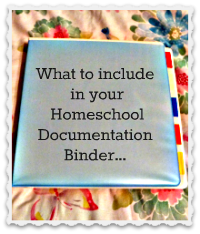 Creating a Homeschool Documentation Binder