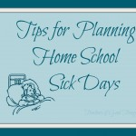 Planning Sick Days for Homeschoolers