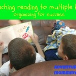 Teaching Multiple Kids to Read…the Organized Way!