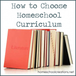 How to Choose Homeschool Curriculum