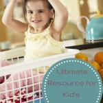 The Ultimate Resource for Kid's Chores
