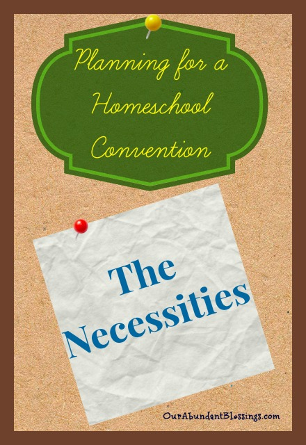 Must have items when you attend a homeschool convention