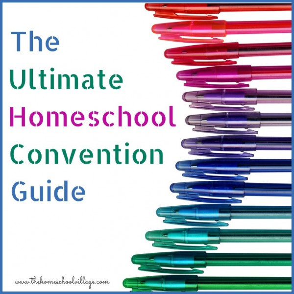 The Ultimate Homeschool Convention Guide...tips on everything from packing to curriculum selection. Plus a linky to share your ideas!