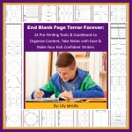 End Blank Page Terror Forever: 24 Pre-Writing Tools & Guidebook to Organize Content, Take Notes with Ease & Make Your Kids Confident Writers