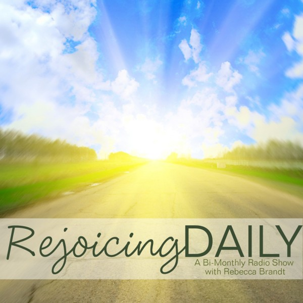 Rejoicing Daily Podcast: 30 minutes of encouragement for homeschooling moms.