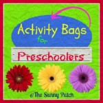 How to put together activities bags for your preschooler
