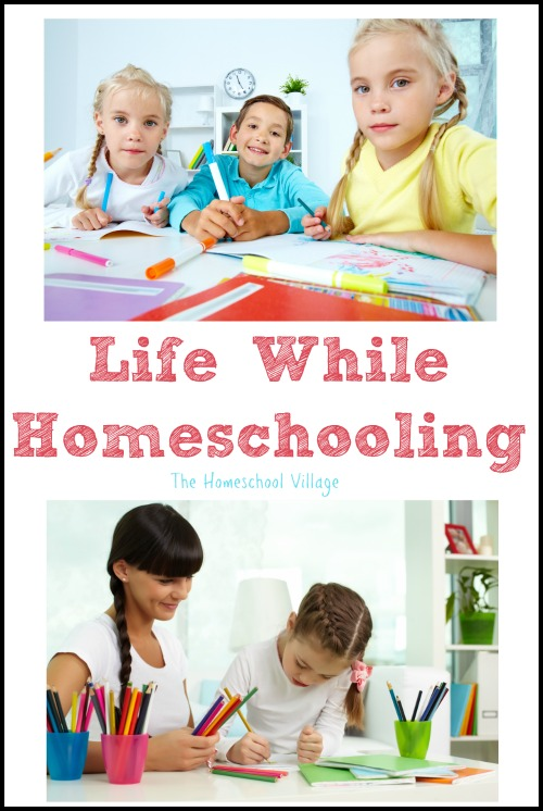 Life While Homeschooling
