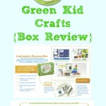 Green Kid Crafts {Box Review}
