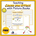 Free Printables for Teaching Cause and Effect