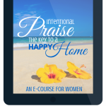 Intentional Praise E-Course
