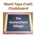 Washi Tape Craft: Chalkboard