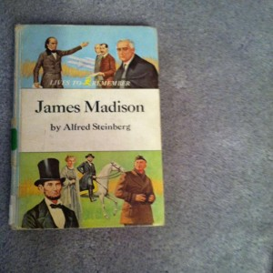 Living Books on American History: Madison through Polk
