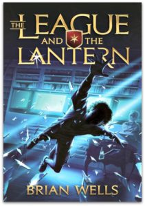 The League and The Lantern: A Rip-Roaring Adventure Series