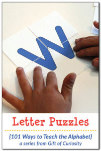 Letter Puzzles {101 Ways to Teach the Alphabet}