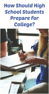 How Should High School Students Prepare for College